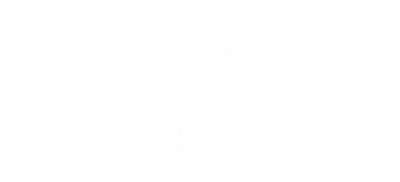 American Canyon Stripping